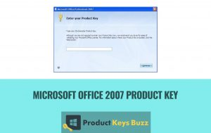 MS Office 2007 Product Key Crack With Product Key Free Download